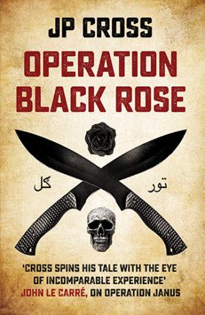 Operation Black Rose by JP Cross