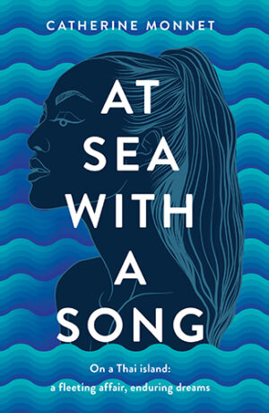 At Sea with a Song by Catherine Monnet